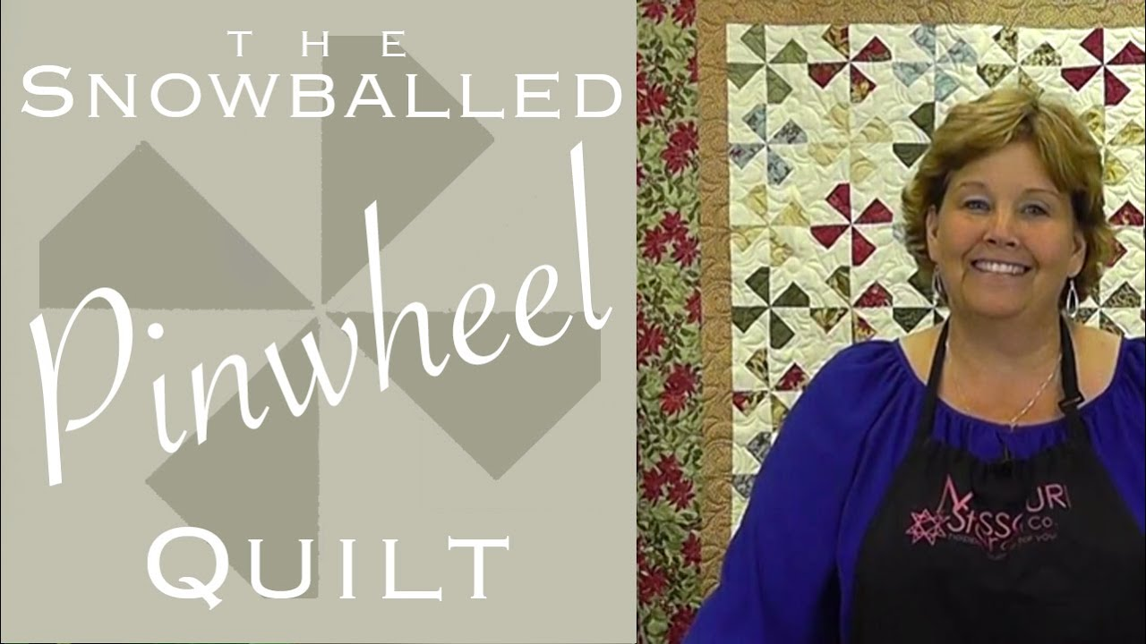 The Snowballed Pinwheel Quilt Easy Quilting With Charm