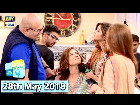 Good Morning Pakistan  - 28th May 2018 - ARY Digital Show