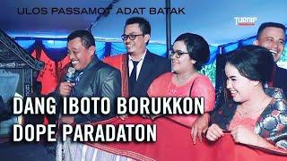 DANG IBOTO BORUKKON DOPE PARADATON | ULOS PASSAMOT ADAT BATAK