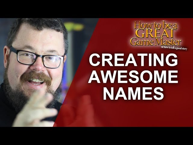 GREAT GM: Creating Names for anything on the fly for RPGS (Game Master Tips)