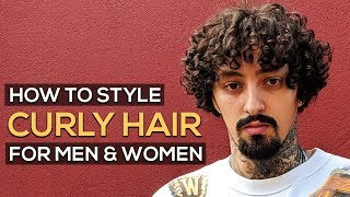 HOW TO STYLE CURLY HAIR FOR MEN & WOMEN | DEFINED CURLS