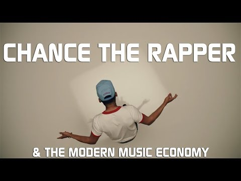 Chance The Rapper & The Modern Music Economy