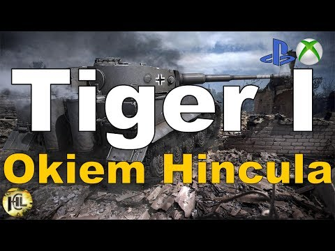 Tiger I Okiem Hincula Wot Xbox One/Ps4