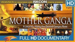 Mother Ganga Documentary Film In English | Mother Ganga Documentary Movie | Eagle Hollywood Movies