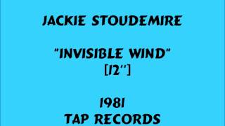 Jackie Stoudemire - Invisible Wind  [12] - 1981