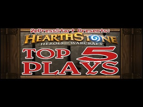 Hearthstone Top 5 Plays of the Week Episode 10