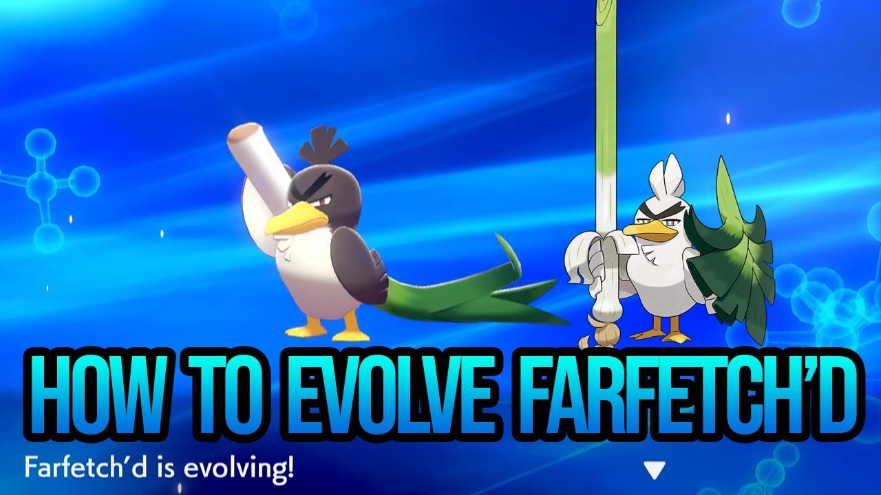 Download HOW TO EVOLVE FARFETCH'D TO SIRFETCH'D : Pokemon Sword and Shield