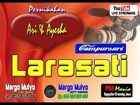 Live Streaming Margo Mulyo Cs LARASATI
