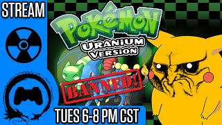 POKEMON URANIUM - BANNED Pokemon Game - Stream Four Star