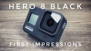GoPro Hero 8 Black First Impressions Review