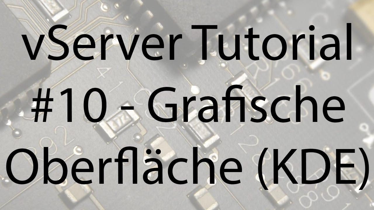 VServer Tutorial #10   Grafische Oberfläche (KDE) Installieren    SBComputing (HD/DE)