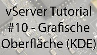 vServer Tutorial #10 - Grafische Oberfläche (KDE) Installieren - SBComputing (HD/DE)