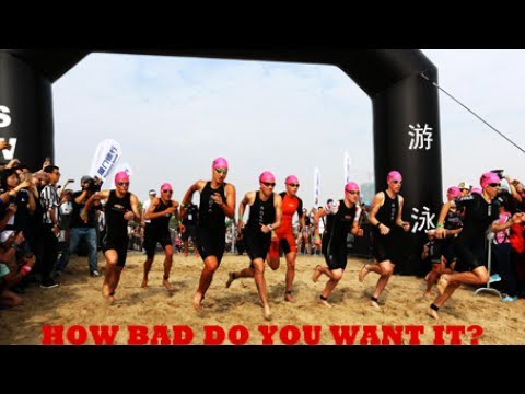 HOW BAD DO YOU WANT IT? // Triathlon Motivation 2017