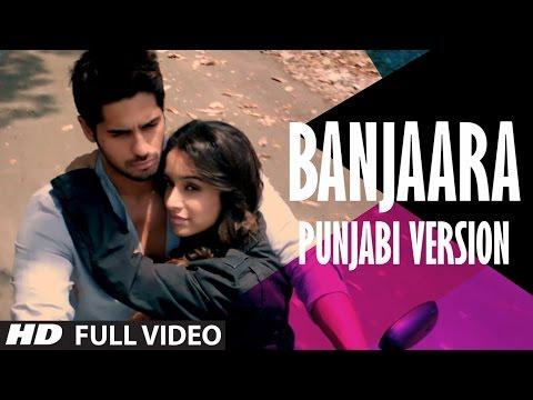 Ek Villain: Banjaara Video Song | Punjabi Version...