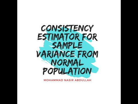 Consistency Estimator For Sample Variance From Normal Population