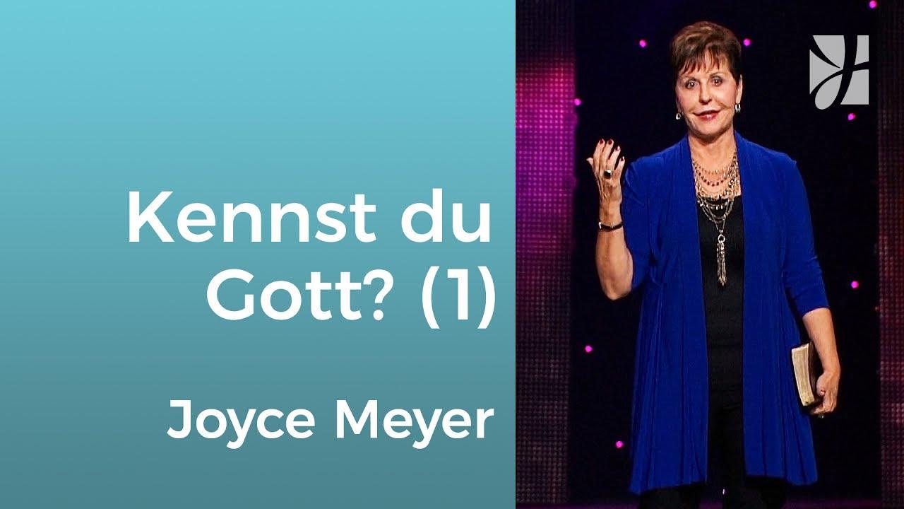 Was weißt du wirklich über Gott? (1) – Joyce Meyer – Gott begegnen