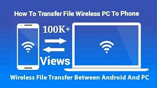 Wireless file Transfer Between PC and Android | wireless file transfer windows 10 by myself tips
