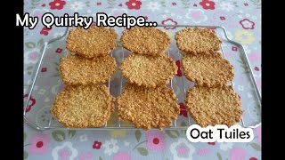 Oat Tuiles (thin Crispy Cookies) - Very Easy Recipe (燕麥瓦片餅乾)