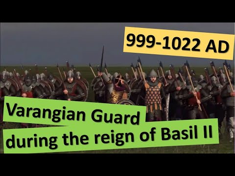 Varangian Guards during the reign of Basil II (999-1022 AD)