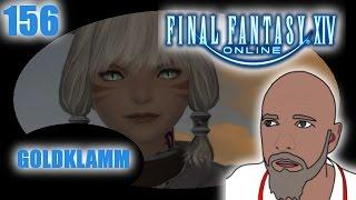 Goldklamm ✿ Final Fantasy XIV ✿ 156 ✿ Let