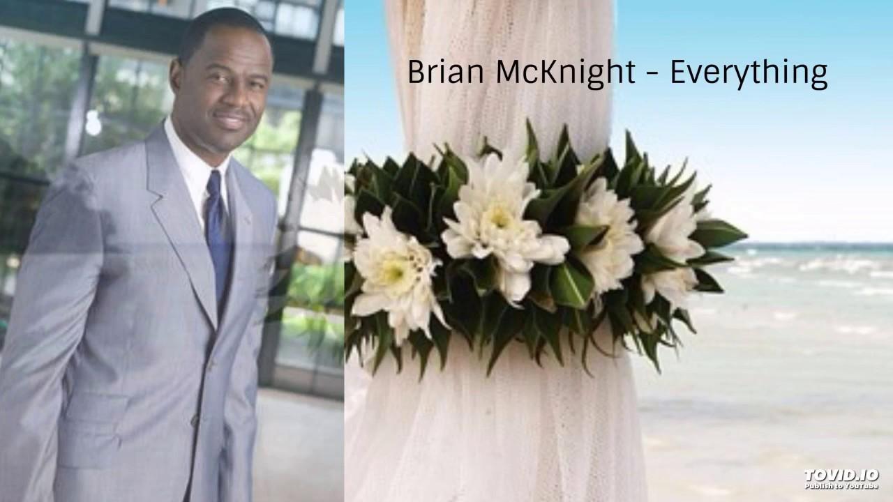 Brian Mcknight Everything Wedding Song Youtube