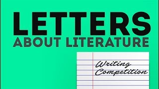 Letters About Literature: Library of Congress National Writing Competition