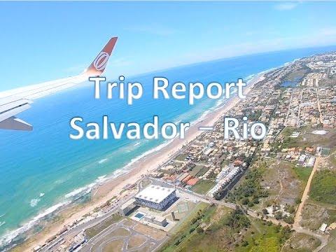 Trip Report Salvador (SSA) To Rio De Janeiro (GIG) On Board Gol