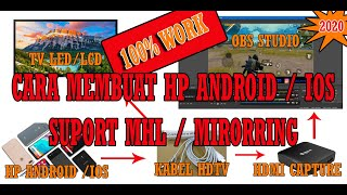 CARA CEK HP ANDROID YANG SUPPORT LIVE STREAMING / MHL / HDMI ( ELGATO, REXUS , AVERMEDIA, EZCAP ).