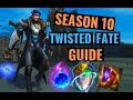 The ULTIMATE Season 10 TWISTED FATE GUIDE   Builds, Runes, and Gameplay