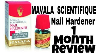 🔴MAVALA SCIENTIFIQUE Nail Hardener: 1 Month Review💅