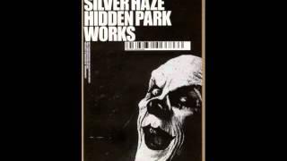 Silver Haze - Hidden Park