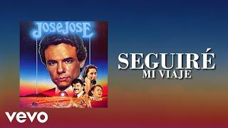 José José - Seguiré mi viaje (Voz amplificada, Instrumental remezclado)