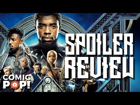 Black Panther Movie Review (with Spoilers)