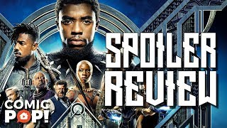 #BlackPanther Movie Review (with Spoilers)