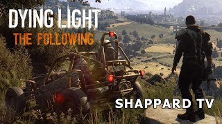 Dying Light: The Following #4