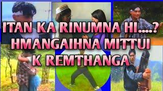 Mizo Movie Hmangaihna Mittui by K. Lal Rem Thanga (Zonuam)