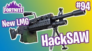 HackSAW NEW LMG Gameplay | Fortnite #94