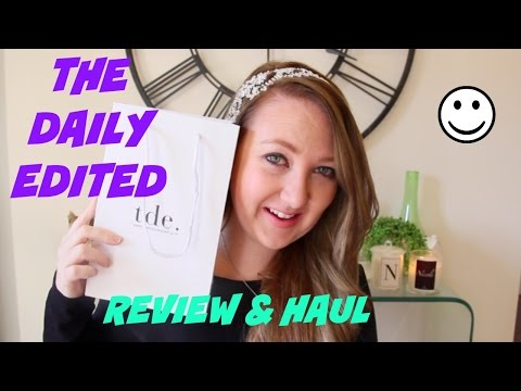 THE DAILY EDITED PRODUCT REVIEW & HAUL