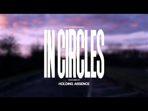Holding Absence - In Circles