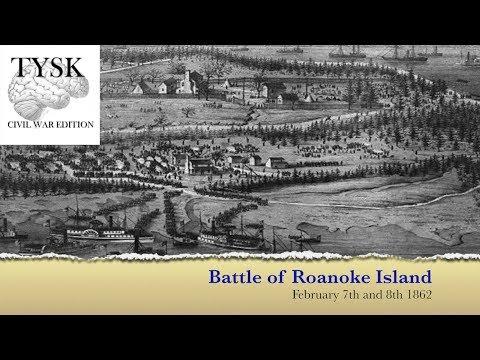 1862 05 Battle Of Roanoke Island TYSK CWB