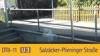 U3 | DT8-11 Mitfahrt | Salzäcker-Plieninger Straße
