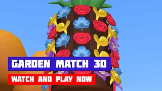 Garden Match 3D · Game · Gameplay