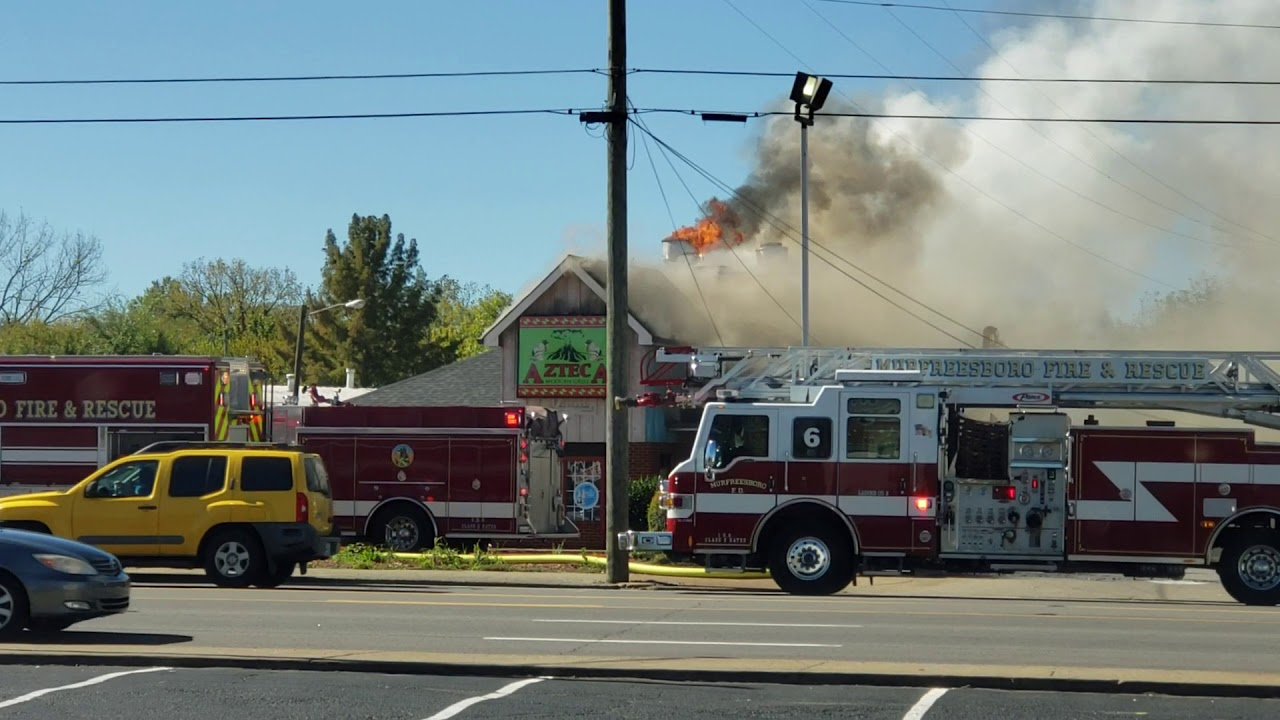 Azteca Mexican Restaurant Burned Too Sad Murfreesboro Tn
