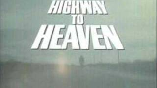 HIGHWAY TO HEAVEN THEME