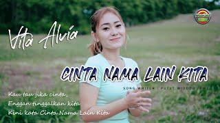 Vita Alvia - Cinta Nama Lain Kita