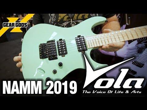 NAMM 2019 - VOLA GUITARS | GEAR GODS