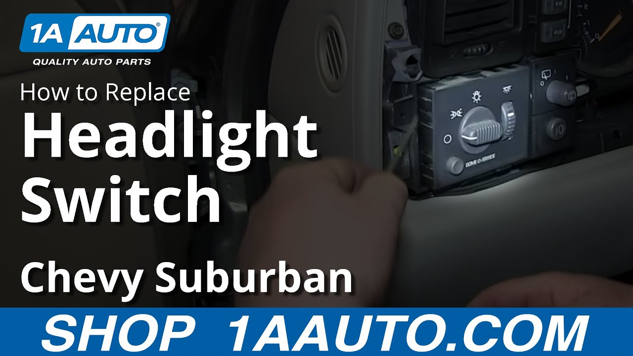 How To Replace Headlight Switch 00 02 Chevy Suburban