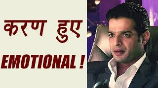 Yeh Hai Mohabbatein actor Karan Patel gets EMOTIONAL ; Here's Why   FilmiBeat