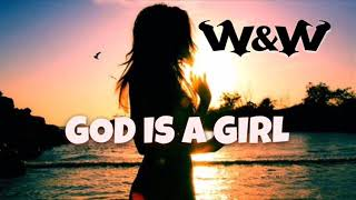 W&W and Groove Coverage - God Is A Girl (Official Video)(Bass Boosted)