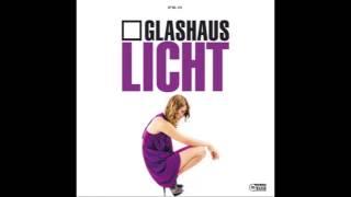 Glashaus - Licht (Xenia Beliayeva Remix)